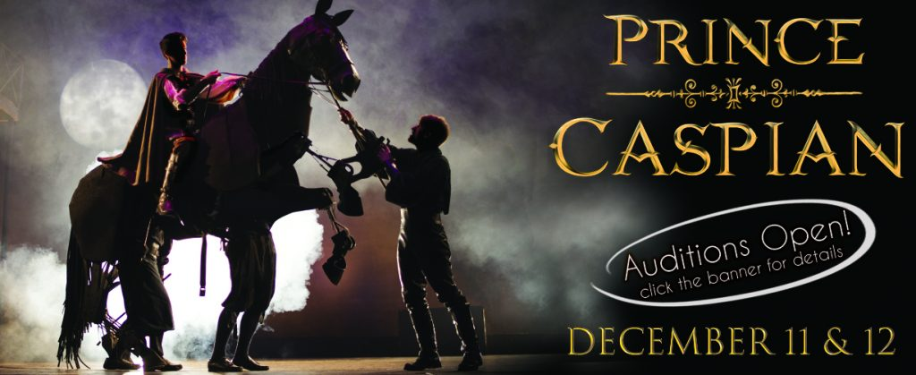Prince Caspian Auditions – 2018