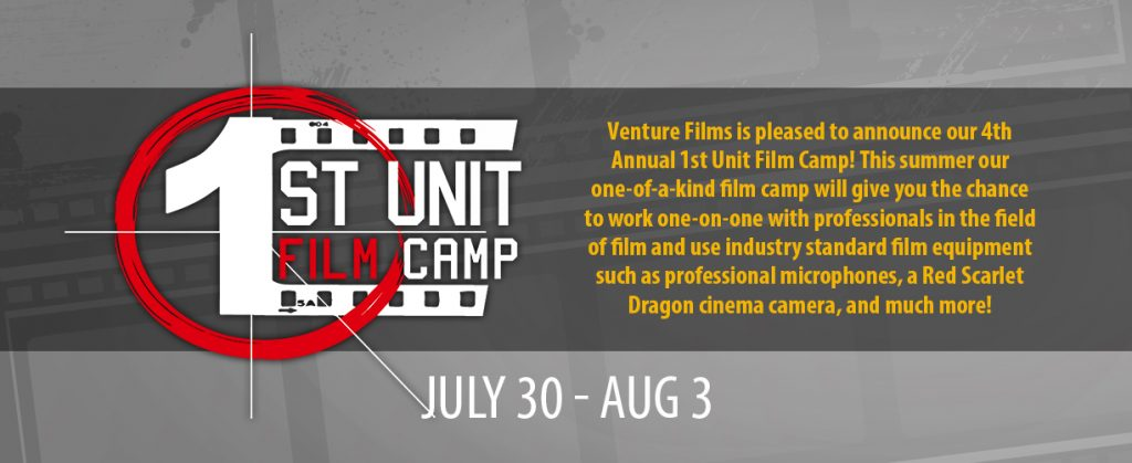 1st Unit Film Camp